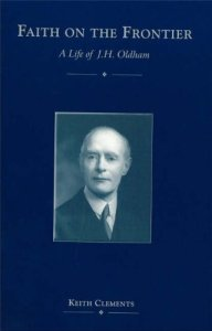 Faith on the frontier : a life of J.H. Oldham / K.W. Clements. New College Library BX6.8.O54 Cle.